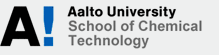 Aalto University - School of Chemical Technology
